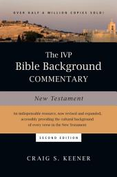 The IVP Bible Background Commentary: New Testament: Edition 2