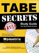 Tabe Secrets Study Guide  Tabe Exam Review for the Test of Adult Basic Education PDF