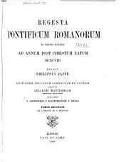 Regesta pontificum romanorum ab condita ecclesia ad annum post Christum natum MCXCVIII: Ab a. MCXLIII ad a. MCXCVIII