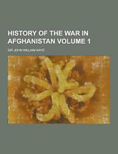 History of the War in Afghanistan: Volume 2