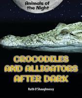 Crocodiles and Alligators After Dark PDF