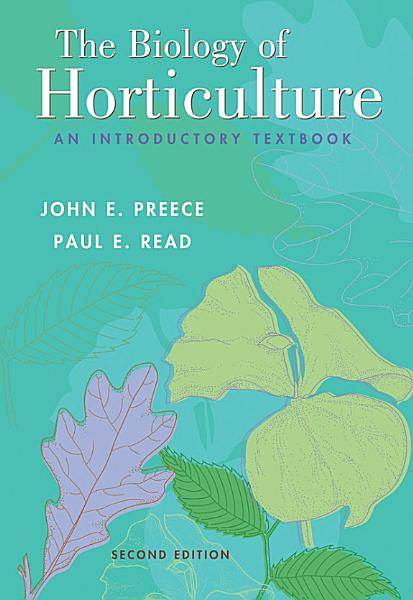 The Biology of Horticulture PDF