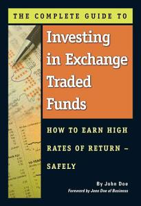 The Complete Guide to Investing in Exchange Traded Funds PDF