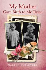My Mother Gave Birth to Me Twice