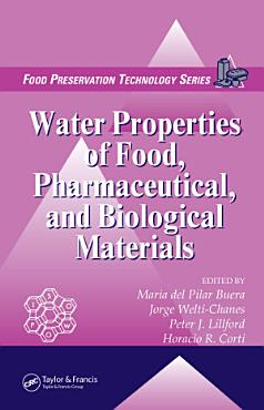 Water Properties of Food  Pharmaceutical  and Biological Materials PDF