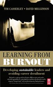 Learning from Burnout