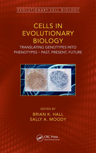 Cells in Evolutionary Biology
