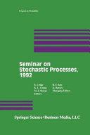 Seminar on Stochastic Processes, 1992