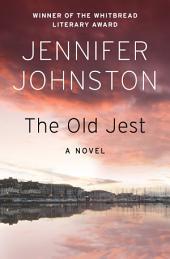 The Old Jest: A Novel
