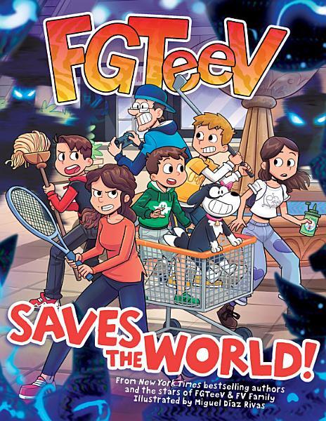 Download FGTeeV Saves the World  Book