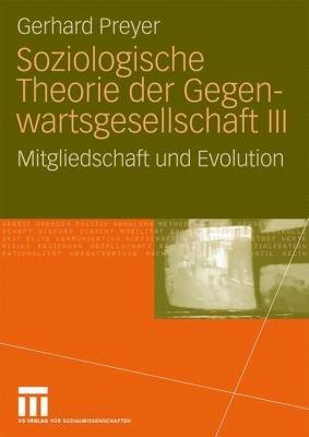Soziologische Theorie der Gegenwartsgesellschaft III PDF