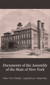Documents of the Assembly of the State of New York: Volume 17; Volume 120, Issue 17