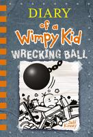 Wrecking Ball  Diary of a Wimpy Kid Book 14  PDF