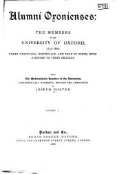 Alumni Oxonienses: The Members of the University of Oxford 1715-1886