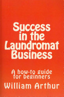 Success in the Laundromat Business