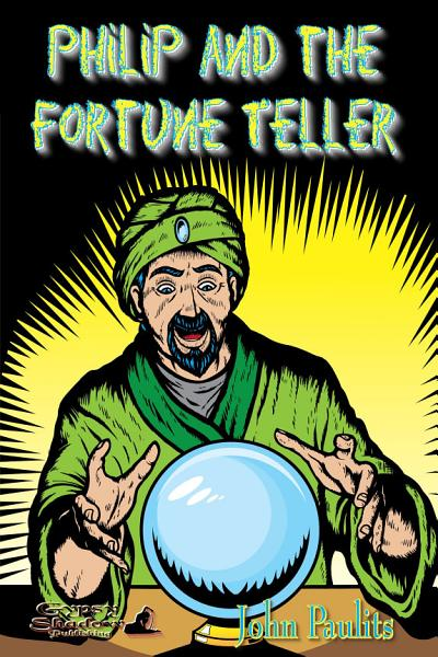 Philip and the Fortune Teller
