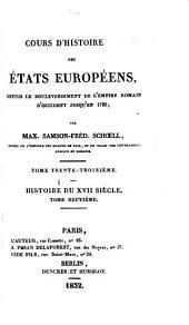 Cours d'histoire des états européens: depuis le bouleversement de l'empire romain d'occident jusqu'en 1789, Volume33