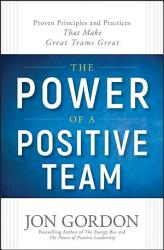 The Power Of A Positive Team Book PDF