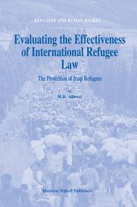 Evaluating the Effectiveness of International Refugee Law