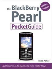The BlackBerry Pearl Pocket Guide
