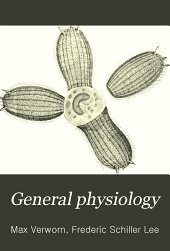 General Physiology: An Outline of the Science of Life
