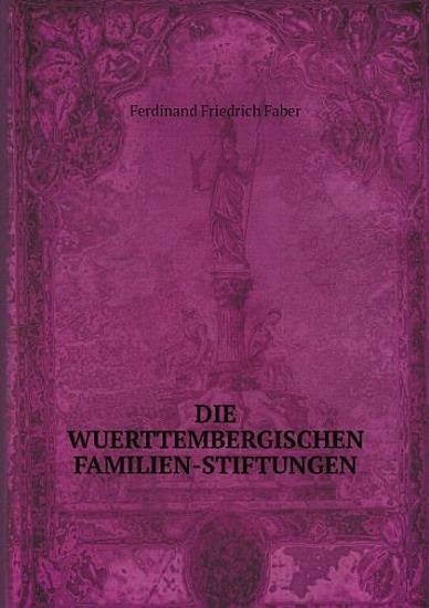 Die Wuerttembergischen Familien Stiftungen PDF
