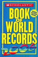Scholastic Book of World Records 2006