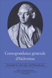 Correspondance générale d'Helvétius, Volume II: 1757-1760 / Lettres 250-464