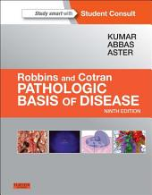 Robbins & Cotran Pathologic Basis of Disease E-Book: Edition 9