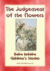 THE JUDGEMENT OF THE FLOWERS - A Spanish Fairy Tale: Baba Indaba Children's Stories - Issue 143