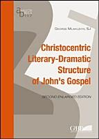The Christocentric Literary Structure of the Fourth Gospel PDF