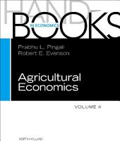 Handbook of Agricultural Economics: Volume 4