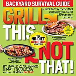 Grill This Not That  Book PDF