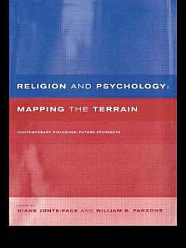 Religion and Psychology   Mapping the Terrain PDF