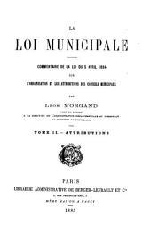 La Loi municipale: Attributions