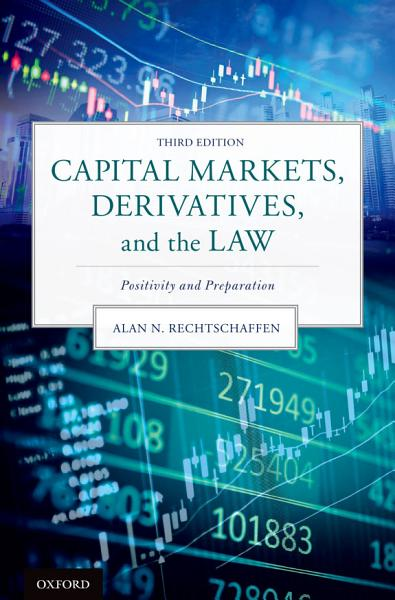 Capital Markets Derivatives And The Law