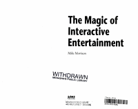 The Magic of Interactive Entertainment