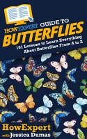 HowExpert Guide to Butterflies PDF