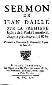 Sermon sur I Tim. I, 18 et 19, pron. à Charenton le 6 juin 1655