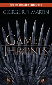 A Game of Thrones : A Song of Ice and Fire: Book One