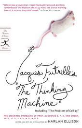 """Jacques Futrelle's """"The Thinking Machine"""": The Enigmatic Problems of Prof. Augustus S. F. X. Van Dusen, Ph. D., LL. D.,F. R. S., M. D., M. D. S."""