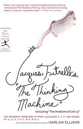 Jacques Futrelle s  The Thinking Machine  PDF