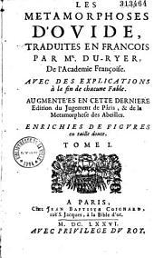 Les métamorphoses d'Ovide, en latin et françois, divisées en XV livres... traduction de Mr Pierre Du Ryer,...