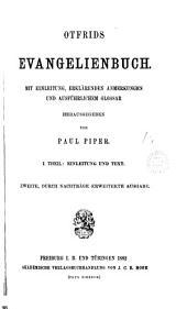 Otfrids Evangelienbuch, herausg. von P. Piper. 2e, durch Nachträge erweiterte Ausg