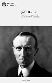 Delphi Works of John Buchan (Illustrated)