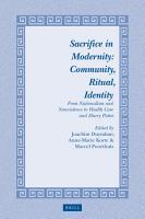 Sacrifice in Modernity  Community  Ritual  Identity PDF