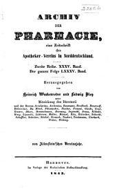 Archiv der Pharmazie und Berichte der Deutschen Pharmazeutischen Gesellschaft: Band 35;Band 85