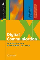 Digital Communication: Communication, Multimedia, Security