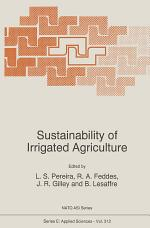 Sustainability of Irrigated Agriculture
