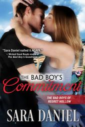 The Bad Boy's Commitment: The Bad Boys of Regret Hollow, Book 5